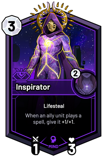 Inspirator - When an ally unit plays a spell, give it +1/+1.