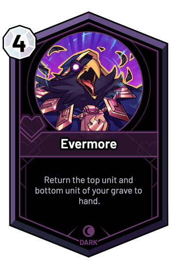 Evermore - Return the top unit and bottom unit of your grave to hand.