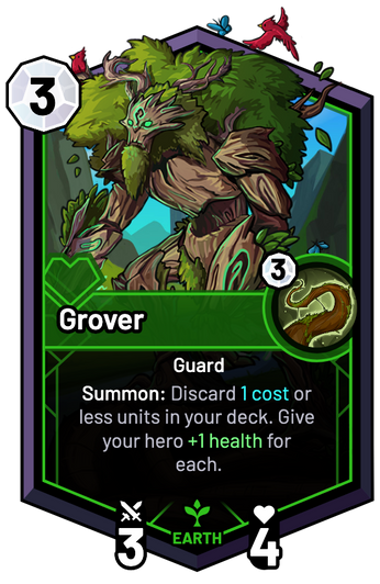 Grover - Summon: Discard 1c or less units in your deck. Give your hero +1 Health for each.