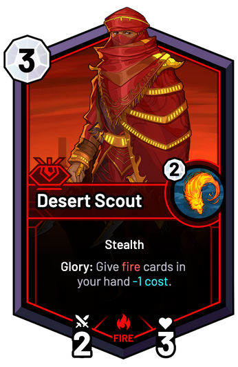 Desert Scout - Glory: Give fire cards in your hand -1c.