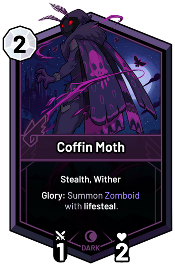 Coffin Moth - Glory: Summon Zomboid with lifesteal.