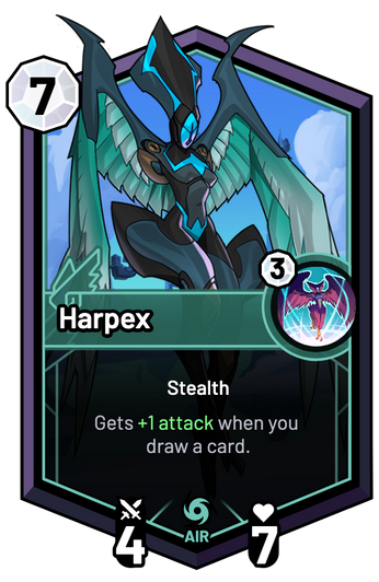 Harpex - Gets +1 Attack when you draw a card.