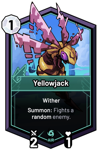 Yellowjack - Summon: Fights a random enemy.