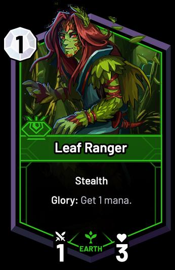 Leaf Ranger - Glory: Get 1 mana.