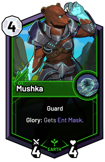 Mushka - Glory: Gets Ent Mask.