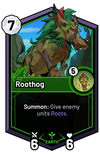 Roothog - Summon: Give enemy units Roots.
