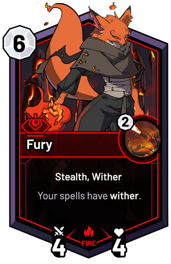 Fury - Your spells have wither.