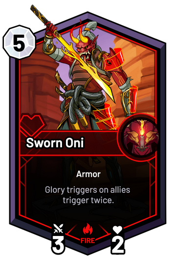Sworn Oni - Glory triggers on allies trigger twice.