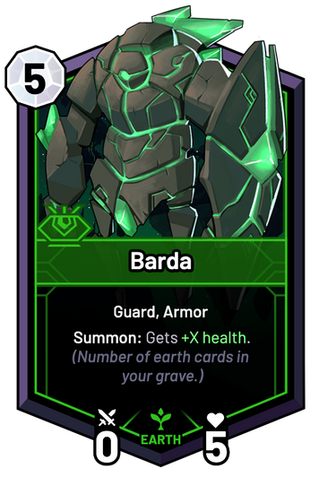 Barda - Summon: Gets +X Health. (Number of earth cards in your grave.)