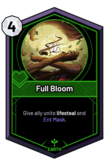 Full Bloom - Give ally units lifesteal and Ent Mask.