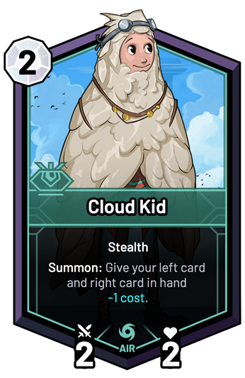 Cloud Kid - Summon: Give your left card and right card in hand -1c.