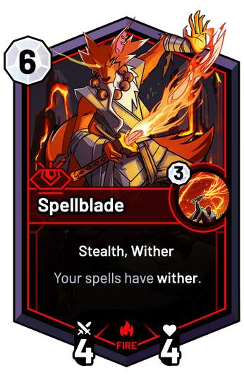Spellblade - Your spells have wither.