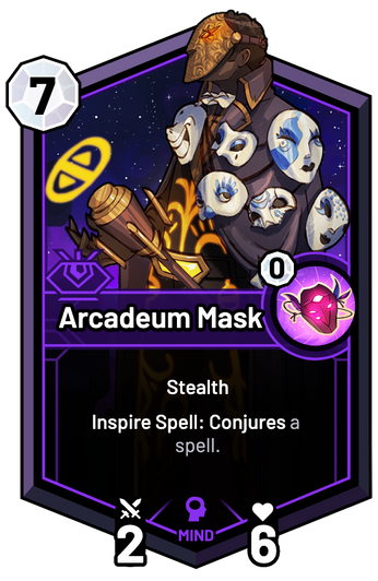 Arcadeum Mask - Inspire Spell: Conjures a spell.