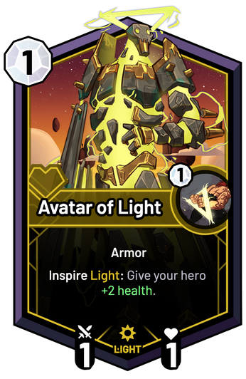 Avatar of Light - Inspire Light: Give your hero +2 Health.