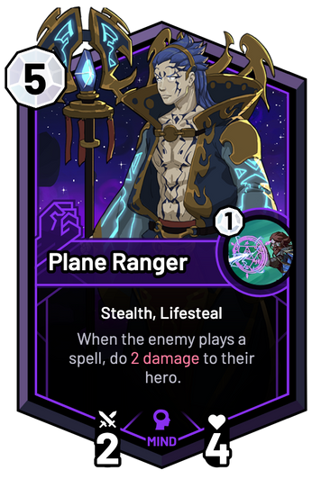 Plane Ranger - When the enemy plays a spell, do 2 Damage to their hero.