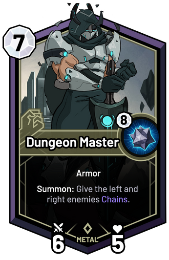 Dungeon Master - Summon: Give the left and right enemies Chains.