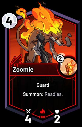 Zoomie - Summon: Readies.