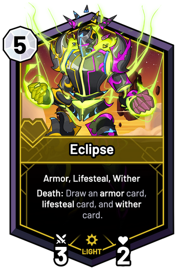 Eclipse - Death: Draw an armor card, lifesteal card, and wither card.