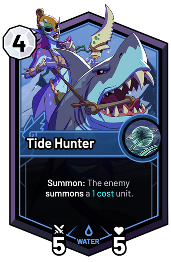 Tide Hunter - Summon: The enemy summons a 1c unit.