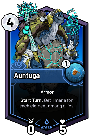 Auntuga - Start Turn: Get 1 mana for each element among allies.