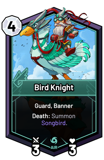Bird Knight - Death: Summon Songbird.