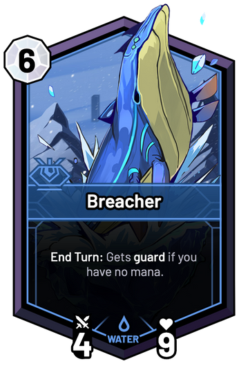 Breacher - End Turn: Gets guard if you have no mana.