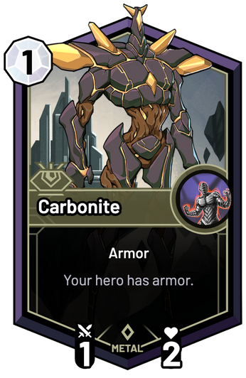 Carbonite - Your hero has armor.