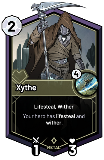 Xythe - Your hero has lifesteal and wither.