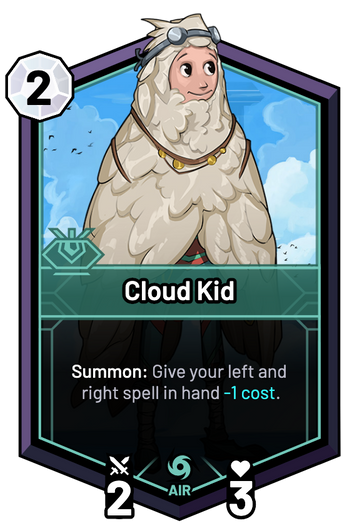 Cloud Kid - Summon: Give your left and right spell in hand -1c.