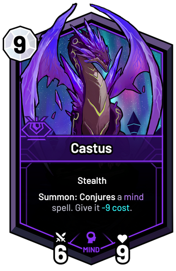 Castus - Summon: Conjures a mind spell. Give it -9c.
