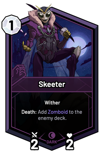 Skeeter - Death: Add Zomboid to the enemy deck.