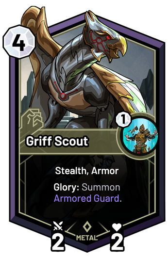 Griff Scout - Glory: Summon Armored Guard.