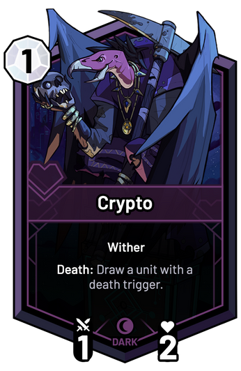 Crypto - Death: Draw a unit with a death trigger.