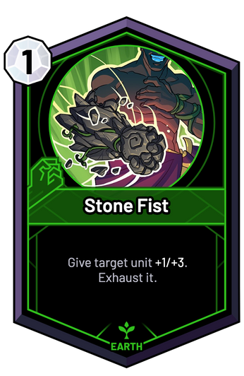 Stone Fist - Give target unit +1/+3. Exhaust it.