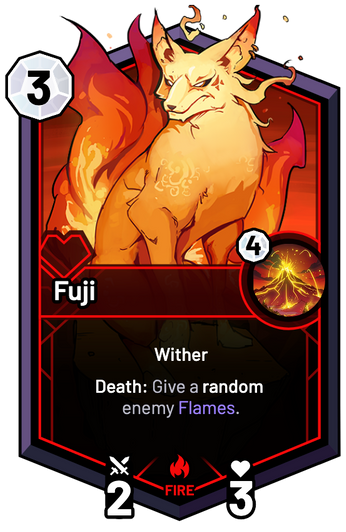 Fuji - Death: Give a random enemy Flames.