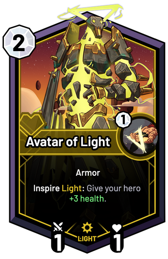 Avatar of Light - Inspire Light: Give your hero +3 Health.
