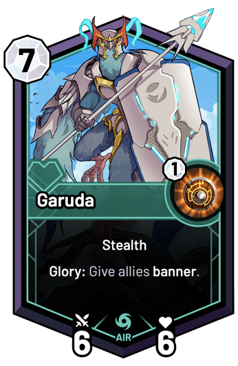 Garuda - Glory: Give allies banner.