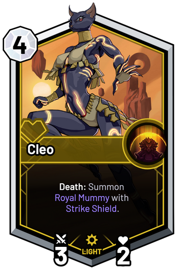 Cleo - Death: Summon Royal Mummy with Strike Shield.