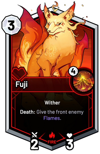 Fuji - Death: Give the front enemy Flames.