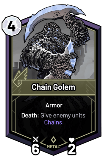 Chain Golem - Death: Give enemy units Chains.