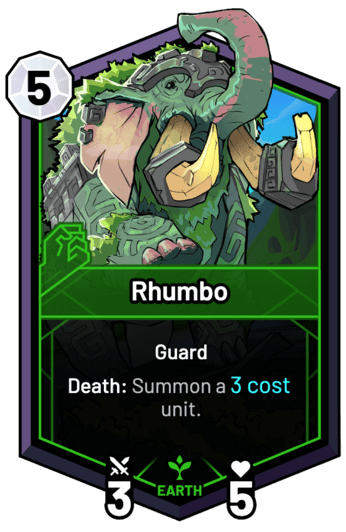 Rhumbo - Death: Summon a 3c unit.
