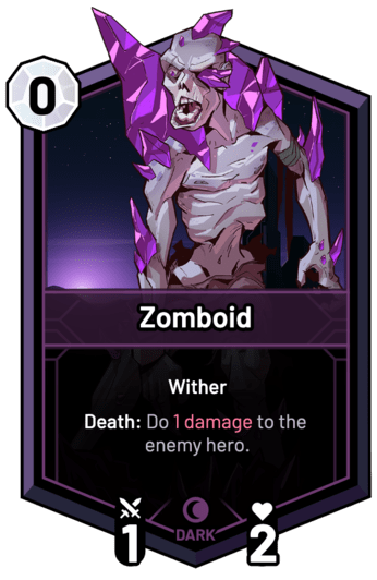 Zomboid - Death: Do 1 Damage to the enemy hero.