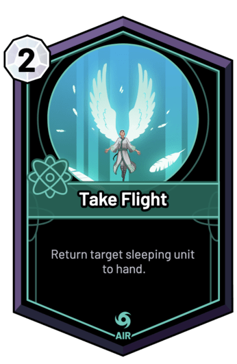 Take Flight - Return target sleeping unit to hand.