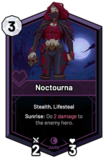 Noctourna - Sunrise: Do 2 Damage to the enemy hero.