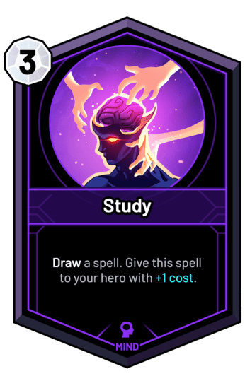 Study - Draw a spell. Give this spell to your hero with +1c.