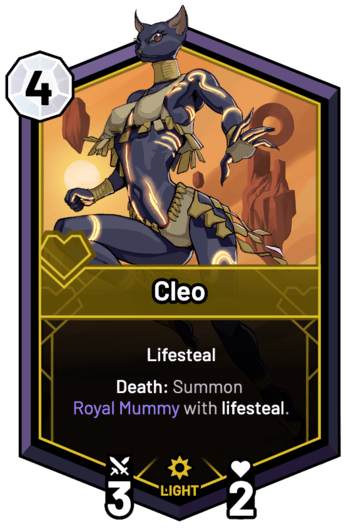 Cleo - Death: Summon Royal Mummy with lifesteal.