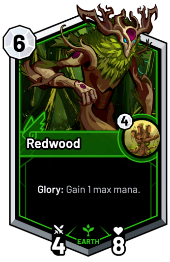 Redwood - Glory: Gain 1 max mana.