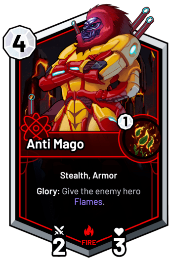 Anti Mago - Glory: Give the enemy hero Flames.