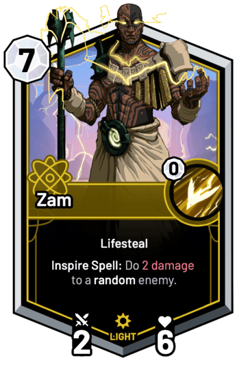 Zam - Inspire Spell: Do 2 Damage to a random enemy.