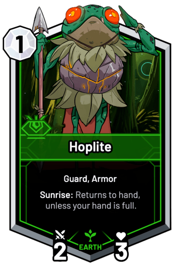 Hoplite - Sunrise: Returns to hand, unless your hand is full.